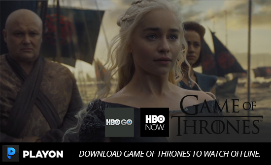 Record and download Game of Thrones for offline viewing, anytime, anywhere