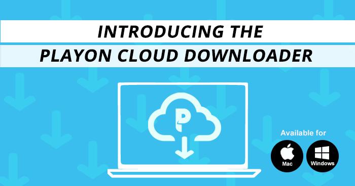 Introducing PlayOn Cloud Downloader