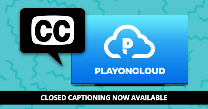 Closed Captioning now available on PlayOn Cloud recordings
