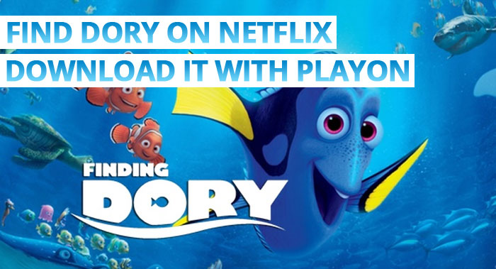 Find Dory on Netflix