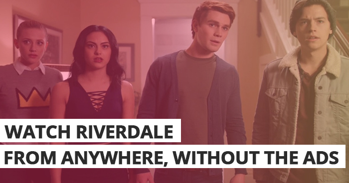 Download and watch the last night's Riverdale offline and without commercials
