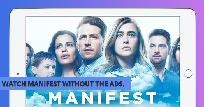 Watch Manifest Without The Ads