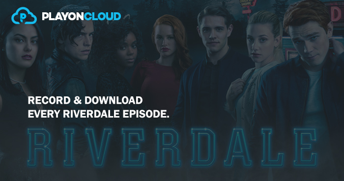Download and watch every episode of Riverdale
